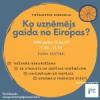 Ko uzņēmējs gaida no Eiropas?